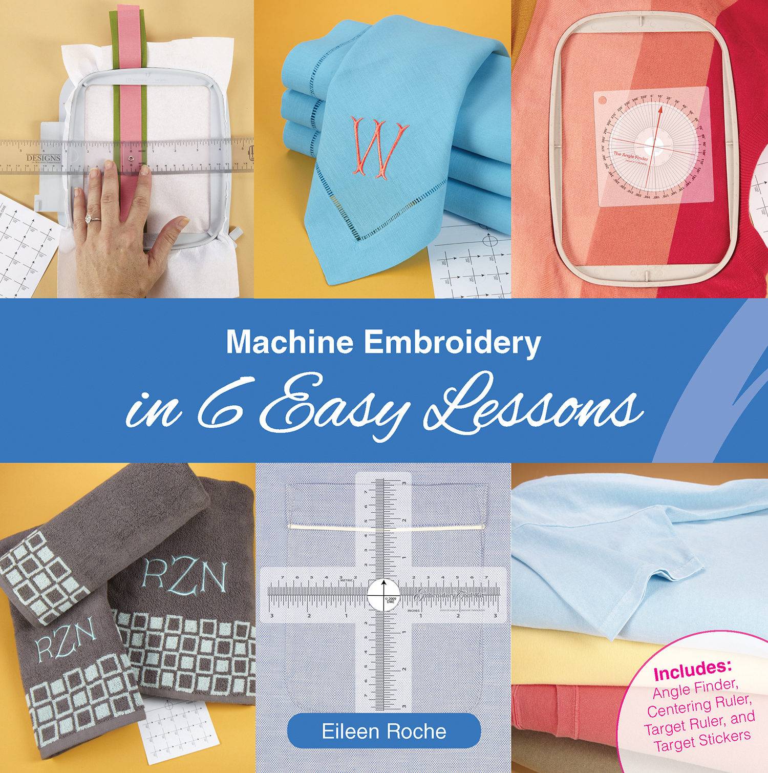 Machine Embroidery in 6 Lessons