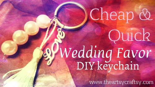 Cheap and Quick Wedding Favor Keychain with The Artsy Craftsy - ThinkCrafts.com