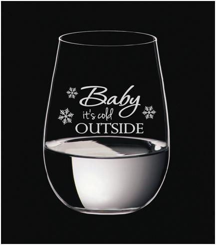 Baby Its Cold Outside Wine Glass