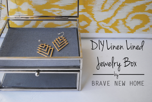 DIY Linen Lined Jewely Box