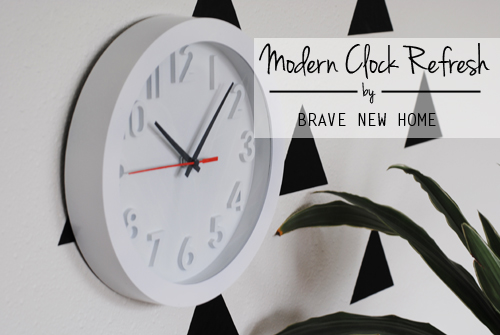 Modern Clock Refresh - Brave New Home