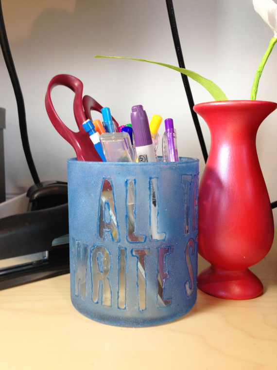"""All The Write Stuff"" Pencil Jar with frosted glass."